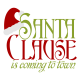 Santa Clause is Coming