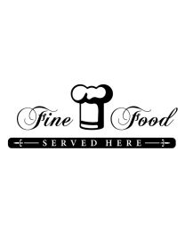 Fine Food Served Here
